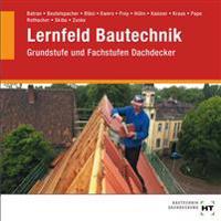 Lernfeld Bautechnik Dachdecker