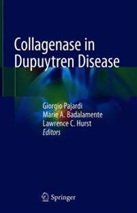 Collagenase in Dupuytren Disease