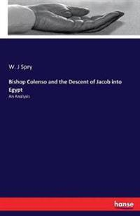Bishop Colenso and the Descent of Jacob into Egypt