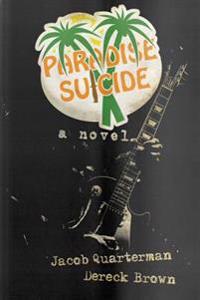 Paradise Suicide