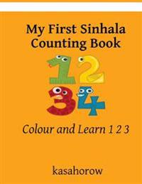 My First Sinhala Counting Book: Colour and Learn 1 2 3