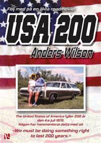 USA 200 : 1776-1976 - En roadmovie om att resa