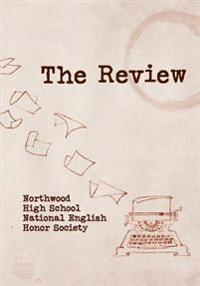 The Review: Northwood High School National English Society