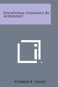 Vocational Guidance by Astrology