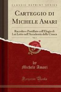 Carteggio di Michele Amari, Vol. 1