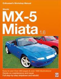 mazda mx 5 miata 1 6 enthusiast s workshop manual rod grainger rh adlibris com 2008 Mazda Miata 2007 Mazda Miata