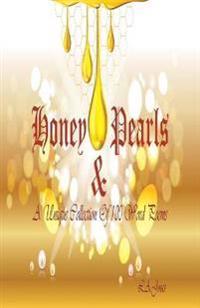 Honey & Pearls