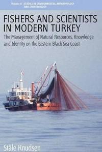Fishers & Scientists in Modern Turkey