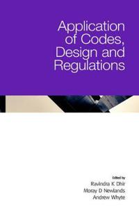 Application of Codes, Design and Regulations