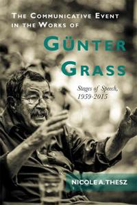 The Communicative Event in the Works of Gunter Grass