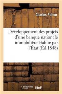 Developpement Des Projets D'Une Banque Nationale Immobiliere Etablie Par L'Etat