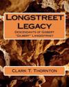 """Longstreet Legacy: Descendants of Gisbert """"gilbert"""" Langestraet"""