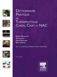 Dictionnaire pratique de therapeutique - Chien, chat et NAC
