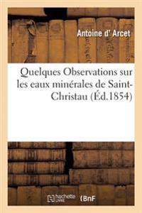 Quelques Observations Sur Les Eaux Minerales de Saint-Christau