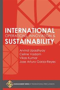 International Operations, Innovation and Sustainability