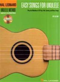 Easy Songs for Ukulele: Hal Leonard Ukulele Method [With CD]