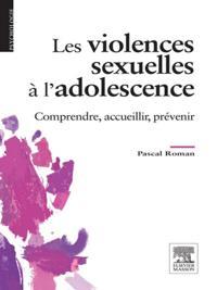 Les violences sexuelles a l'adolescence