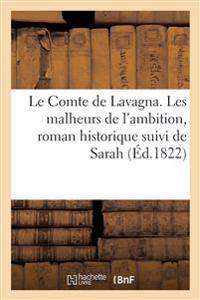Le Comte de Lavagna Ou Les Malheurs de L'Ambition, Roman Historique