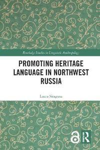 Promoting Heritage Language in Northwest Russia