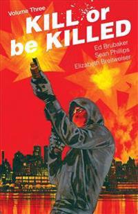 Kill or Be Killed Volume 3 - Ed Brubaker - böcker (9781534304710)     Bokhandel