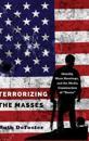 Terrorizing the Masses: Identity, Mass Shootings, and the Media Construction of «terror»