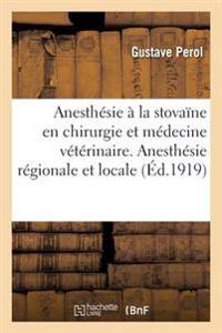 Anesthesie a la Stovaine En Chirurgie Et En Medecine Veterinaire