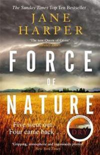 Force of nature - by the author of the sunday times top ten bestseller, the