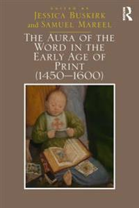 Aura of the Word in the Early Age of Print (1450,600)