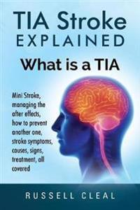 Tia Stroke Explained
