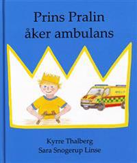 Prins Pralin åker ambulans