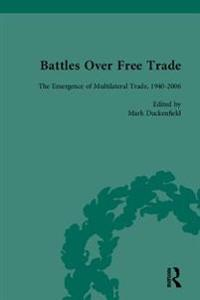 &quote;Battles Over Free Trade, Volume 4                                                                                                                                                             &quote;