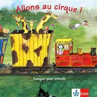 Allons au cirque! CD. Lieder Reime