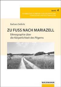 Zu Fuß nach Mariazell