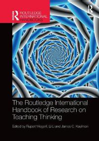 Routledge international handbook of research on teaching thinking