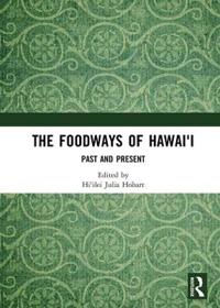 The Foodways of Hawai'i