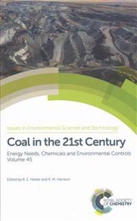 Coal in the 21st century - energy needs, chemicals and environmental contro