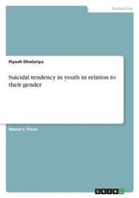Suicidal Tendency in Youth in Relation to Their Gender