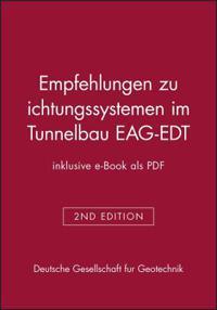 Empfehlungen zu Dichtungssystemen im Tunnelbau EAG-EDT (inklusive e-Book als PDF)