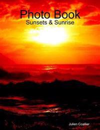 Photo Book: Sunsets & Sunrise