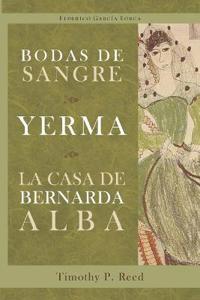 Bodas de sangre / Yerma / La casa de bernarda alba/ Wedding of Blood / Yerma / the House of Bernarda Alba