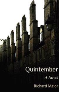 Quintember - the first volume of the misdemeanours of dr felix culpepper