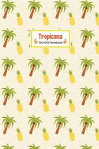 Tropicana Dot Grid Notebook: Compact 6 X 9 Dot Grid Journal Palm and Pineapple Pattern