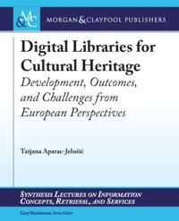 Digital Libraries for Cultural Heritage