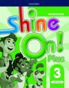 Shine On!: Level 3: Workbook