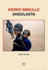 Kerro minulle Angolasta