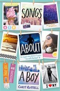 Songs about a girl: songs about a boy - book 3 from a zoella book club frie