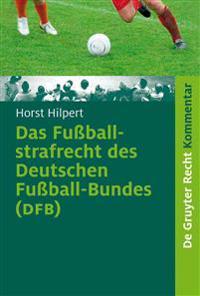 Das Fussballstrafrecht Des Deutschen Fussball-bundes