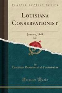 Louisiana Conservationist, Vol. 1
