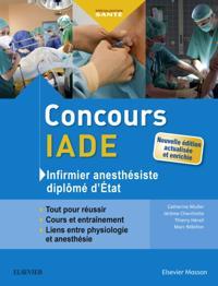 Concours IADE - Infirmier anesthesiste diplome d'Etat