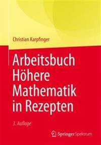 Arbeitsbuch Hohere Mathematik in Rezepten